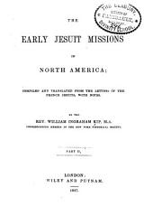 The Early Jesuit Missions in North America: Volume 2