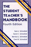 The Student Teacher s Handbook
