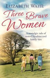Three Brave Women