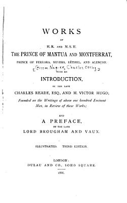 Works of H R  and M S H  the Prince of Mantua and Montferrat  Prince of Ferrara  Nevers  R  thel  and Alen  on PDF