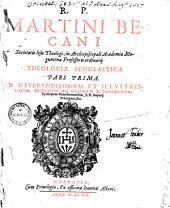 Theologia Scholastica: Volume 1