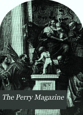 The Perry Magazine: Volume 4