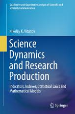 Science Dynamics and Research Production PDF