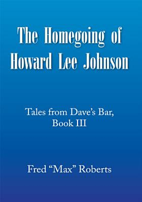 The Homegoing of Howard Lee Johnson