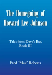 The Homegoing of Howard Lee Johnson Book