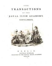 The Transactions of the Royal Irish Academy: Volumes 3-4