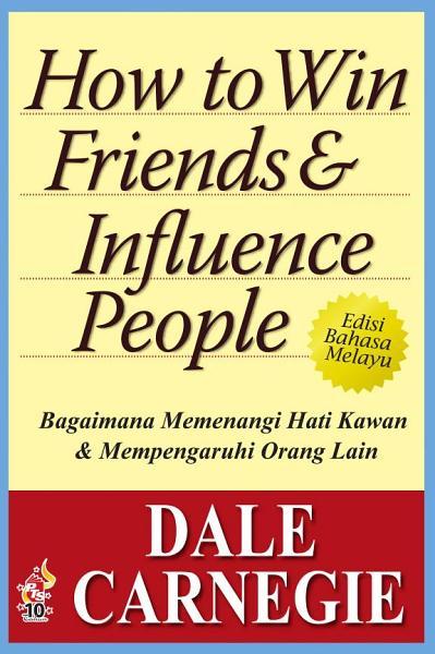 Download Bagaimana Memenangi Hati Kawan Dan Mempengaruhi Orang Lain Book
