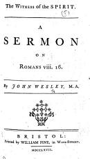 The Witness of the Spirit  A Sermon on Romans Viii  16 PDF