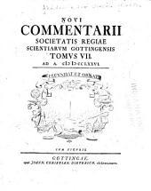 Novi commentarii Societatis Regiae Scientiarum Gottingensis: Band 7