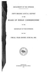 Annual Report of the Board of Indian Commissioners to the Secretary of the Interior ...