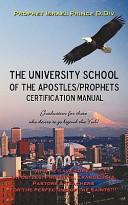 University School of the Apostles   Prophets Certification Manual
