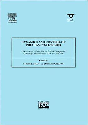 Dynamics and Control of Process Systems 2004 PDF