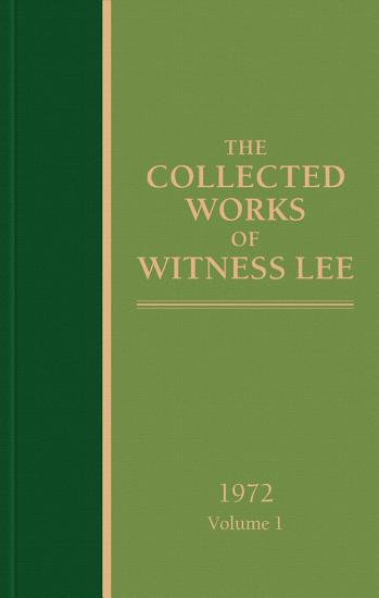 The Collected Works of Witness Lee  1972  volume 1 PDF