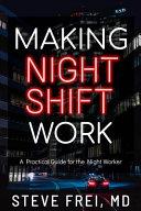 Download Making Night Shift Work Book