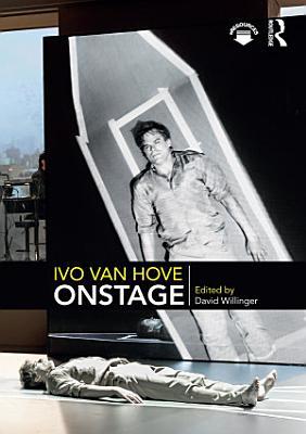 Ivo van Hove Onstage