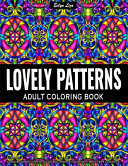 Adult Coloring Book   Lovely Patterns Book