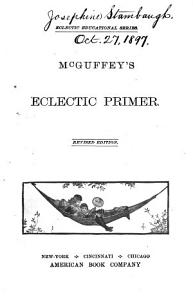 McGuffey s Eclectic Primer Book