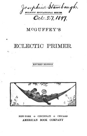 McGuffey s Eclectic Primer