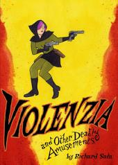 Violenzia: And Other Deadly Amusements