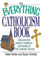 The Everything Catholicism Book PDF