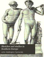 Sketches and Studies in Southern Europe
