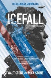 Icefall: Burned: Episode 2