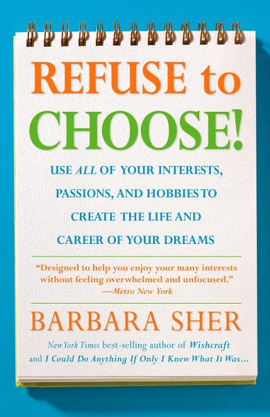 Download Refuse to Choose  Book
