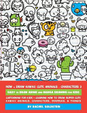 How to Draw Kawaii Cute Animals   Characters 2   Easy to Draw Anime and Manga Drawing for Kids