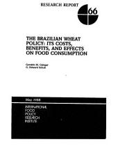 The Brazilian Wheat Policy: Its Costs, Benefits, and Effects on Food Consumption