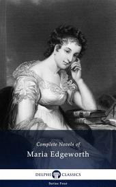 Delphi Complete Novels of Maria Edgeworth (Illustrated)