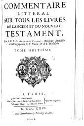 Commentaire litteral sur tous les livres de l'Ancien et du Nouveau Testament ...: Les Epitres canoniques, et l'Apocalypse