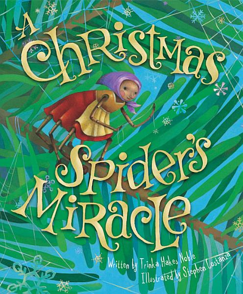 Download A Christmas Spider s Miracle Book