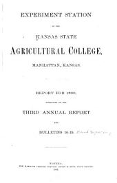 Annual Report of the Agricultural Experiment Station at the Kansas State Agricultural College, Manhattan: Volumes 3-11