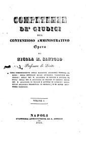 Competenze de Giudici del contenzioso amministrativo opera di Nicola M. Santoro: 2, Volume 1
