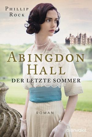 Abingdon Hall   Der letzte Sommer PDF