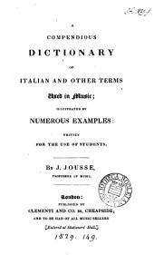 A compendious dictionary of Italian and other terms used in music