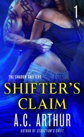 Shifter's Claim Part I: A Paranormal Shapeshifter Werejaguar Romance