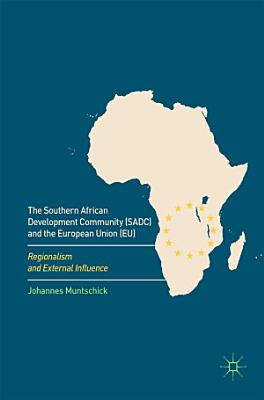 The Southern African Development Community  SADC  and the European Union  EU  PDF