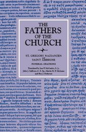 Funeral Orations (The Fathers of the Church, Volume 22)