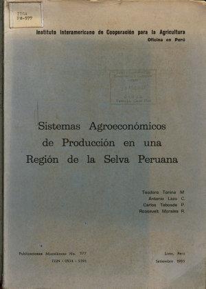 Sistemas Agroeconomicos de Produccion en una Region de la Selva Peruana PDF