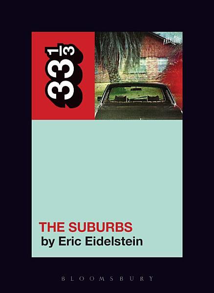 Arcade Fire's The Suburbs