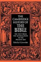 The Cambridge History of the Bible  Volume 3  The West from the Reformation to the Present Day PDF