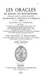 Les oracles de Michel de Nostredame: Volume1
