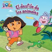 El desfile de los animales (Dora la Exploradora)