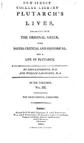 Plutarch's Lives,: Translated from the Original Greek, with Notes Critical and Historical, and a Life of Plutarch, Volume 3