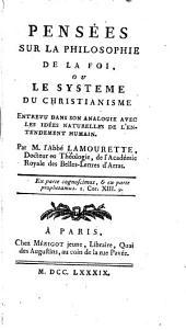 Pensées sur la philosophie de la foi; ou, Le système du Christianisme ...