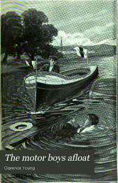 The Motor boys afloat, or, The stirring cruise of the Dartaway