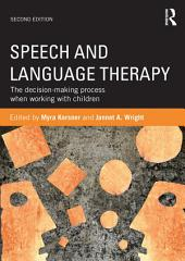 Speech and Language Therapy: The decision-making process when working with children, Edition 2