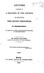 Letters Addressed To A Brother In The Church On Renouncing The Secret Principles Of Freemasonry Book PDF