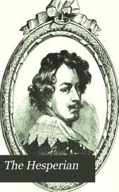 The Hesperian: A Western Quarterly Illustrated Magazine, Volume 1